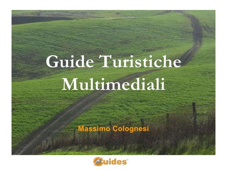 Guide Turistiche Multimediali Massimo Colognesi