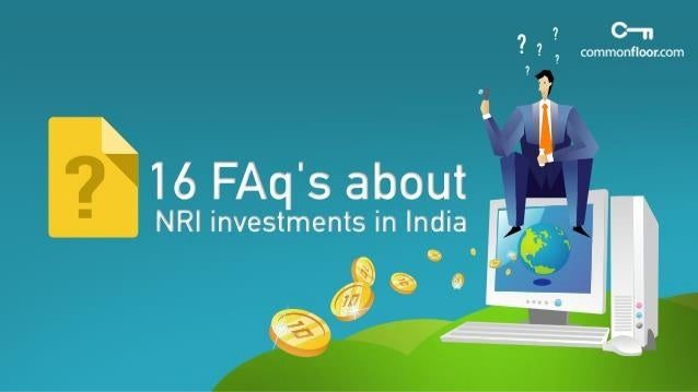 16 FAQ's About NRI Investments In India