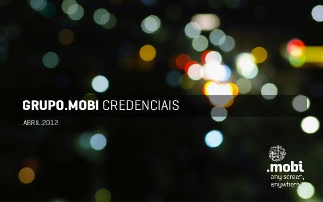 GRUPO.MOBI CREDENCIAISABRIL.2012