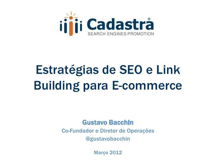 Estratégias de SEO para E-Commerce e Link Building - Gustavo Bacchin