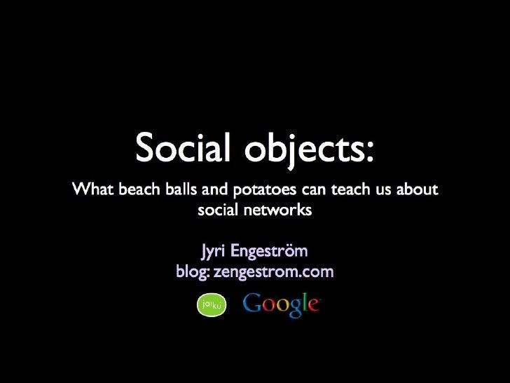 Jyri Engestrom Social Objects