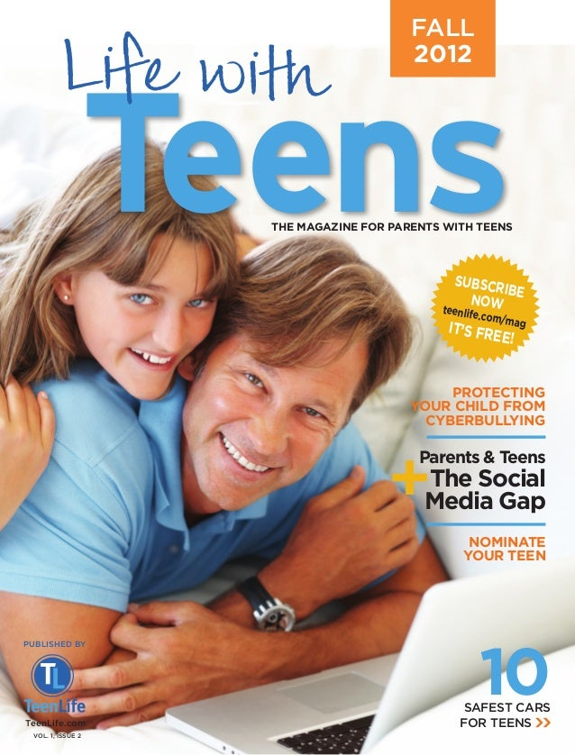 FALL                                       2012                   THE MAGAZINE FOR PARENTS WITH TEENS                     ...