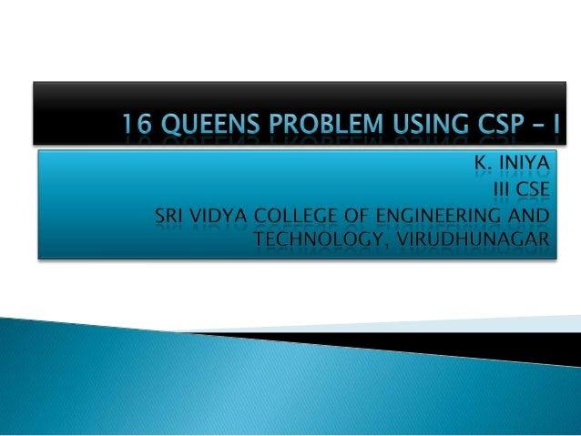 16 Queens Problem  - trial 1