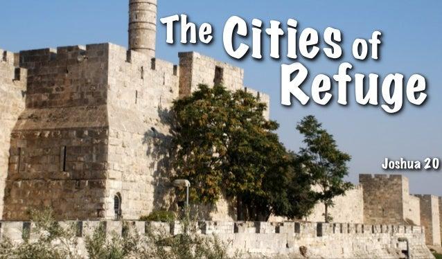 Refuge The Cities of Joshua 20