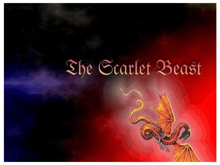 TheScarletBeastidentifieswhich  earthlyempirewouldcontrol     theHolyLandfromthe  timeofDavidtothepresent.