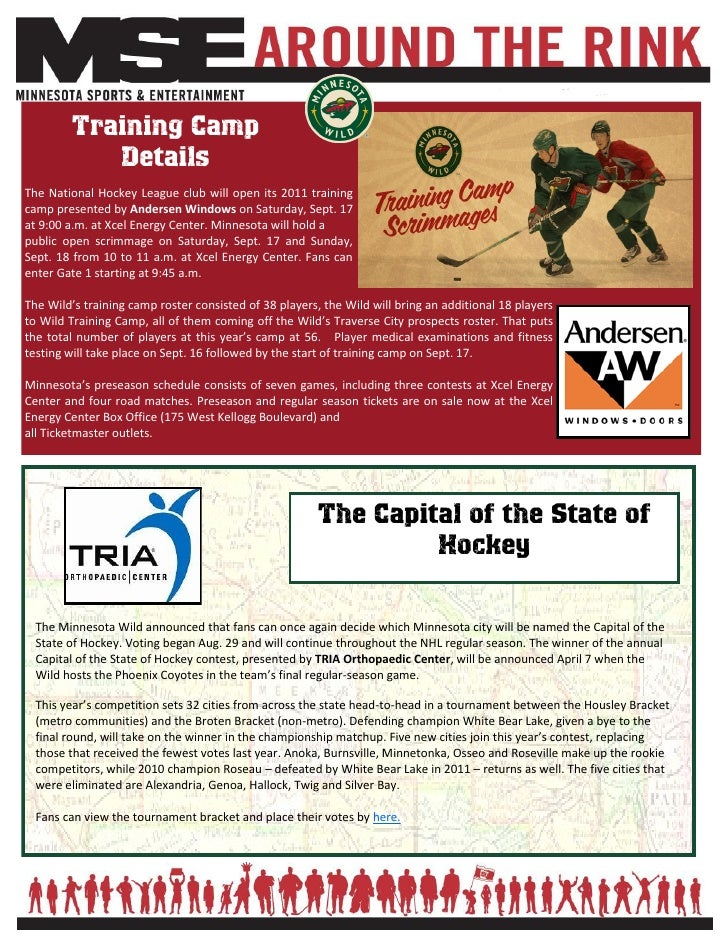 Training Camp            DetailsThe National Hockey League club will open its 2011 trainingcamp presented by Andersen Wind...