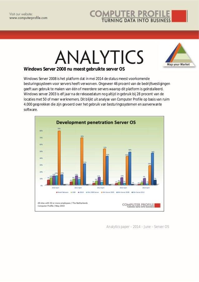 Windows Server 2008 nu meest gebruikte server OS Windows Server 2008 is het platform dat in mei 2014 de status meest voork...