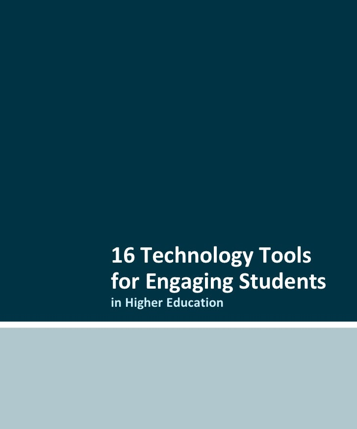 16 Technology Toolsfor Engaging Studentsin Higher Education