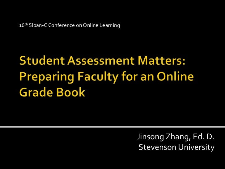 Learning Assessment Matters: Preparing Faculty for an Online Grade Bookcms,online teaching