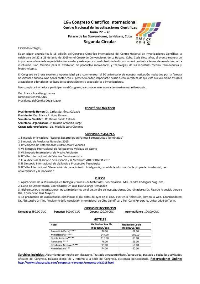 16to Congreso Científico Internacional Centro Nacional de Investigaciones Científicas Junio 22 – 26 Palacio de las Convenc...