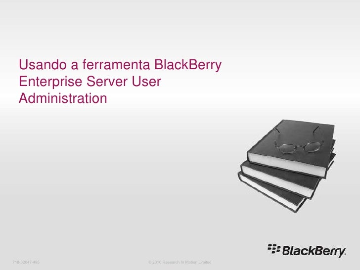 16 usando a ferramenta black berry enterprise server user administration
