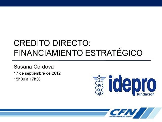 La CFN impulsando los sectores estratégicos y priorizados de la nueva matriz productiva