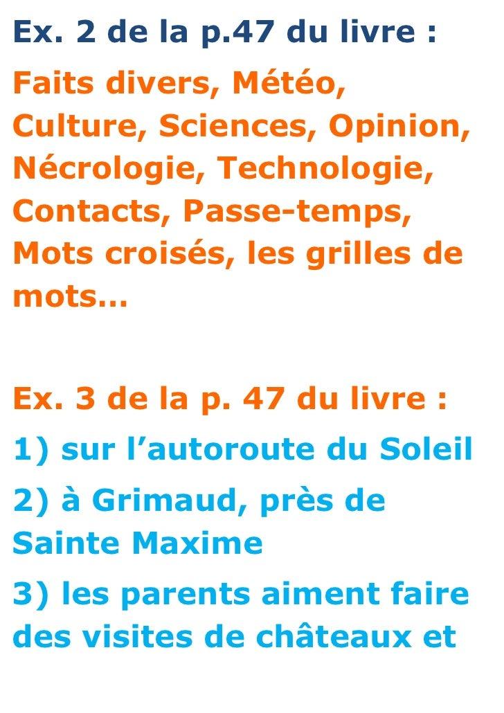 Ex. 2 de la p.47 du livre :Faits divers, Météo,Culture, Sciences, Opinion,Nécrologie, Technologie,Contacts, Passe-temps,Mo...