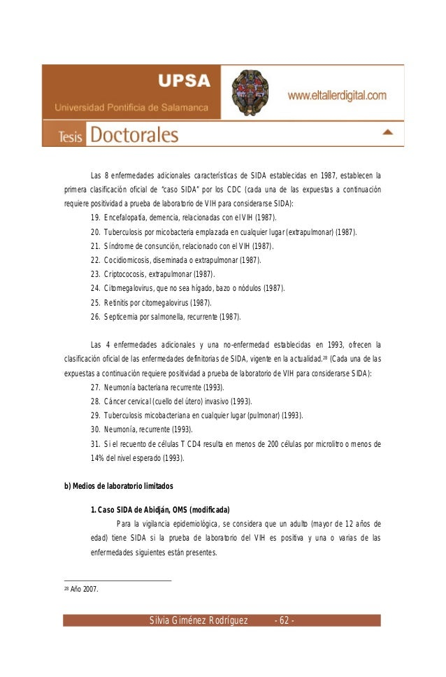 Silvia Giménez Rodríguez - 62 - Las 8 enfermedades adicionales características de SIDA establecidas en 1987, establecen la...