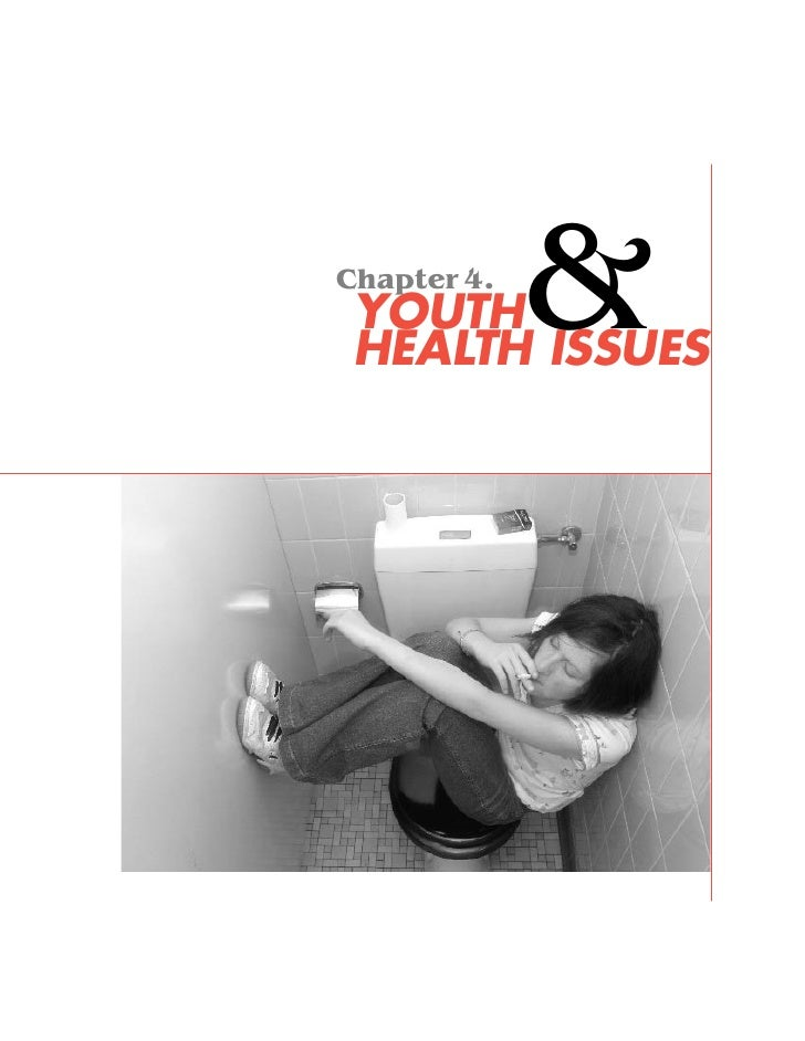 Chapter 4. YOUTH       & HEALTH ISSUES