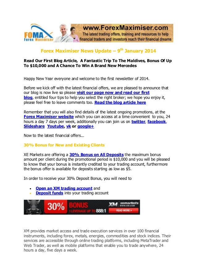 Forex Maximiser News Update – 9th January 2014 Read Our First Blog Article, A Fantastic Trip To The Maldives, Bonus Of Up ...