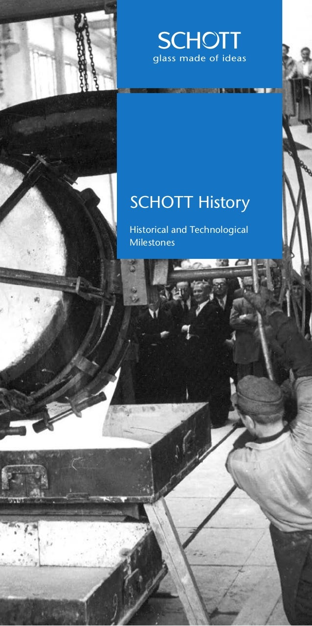 SCHOTT History Historical and Technological Milestones