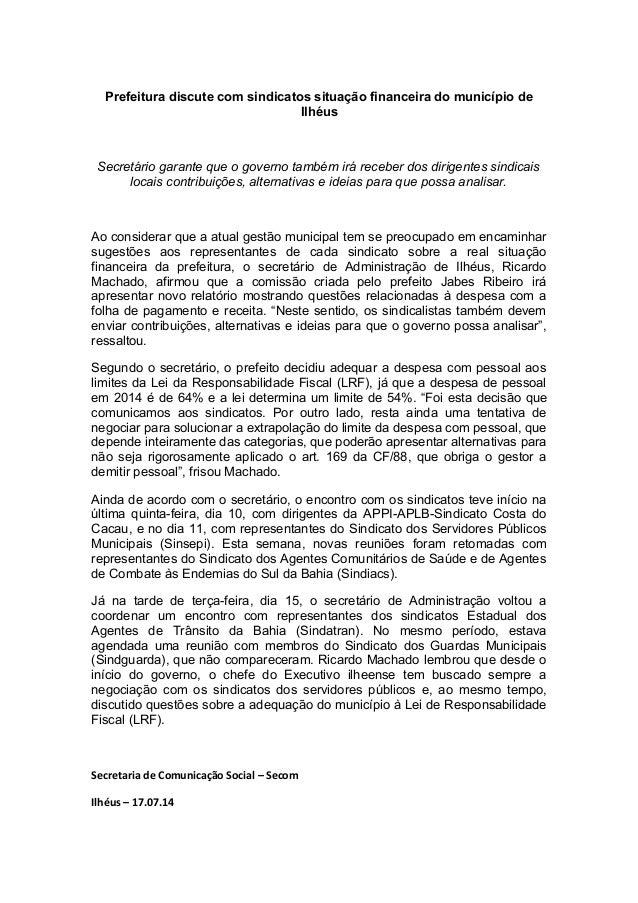 Prefeitura discute com sindicatos situação financeira do município de Ilhéus Secretário garante que o governo também irá r...