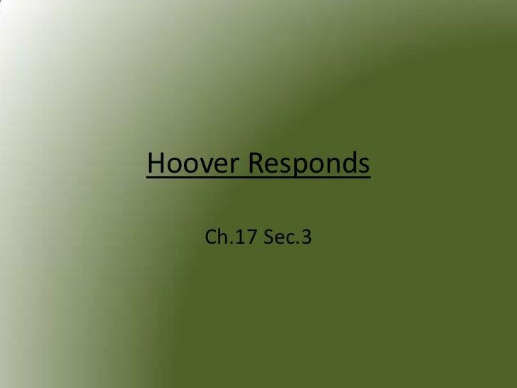 Hoover Responds   Ch.17 Sec.3