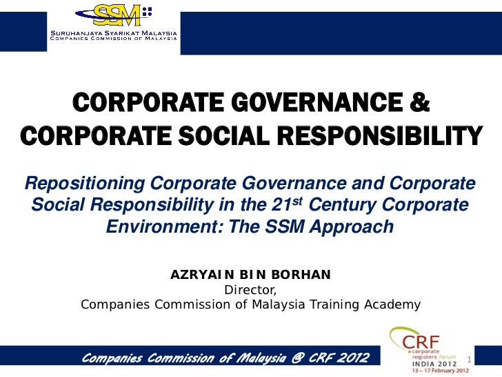 CORPORATE GOVERNANCE &CORPORATE SOCIAL RESPONSIBILITYRepositioning Corporate Governance and Corporate Social Responsibilit...