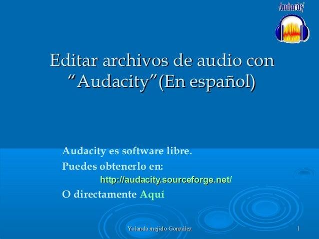 Editar archivos de audio con audacity