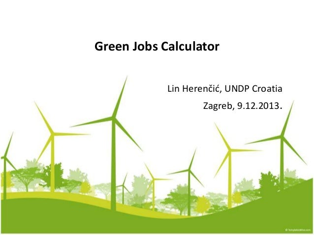 17 lin herencic green jobs calculator, se4_all, 9.12.2013.