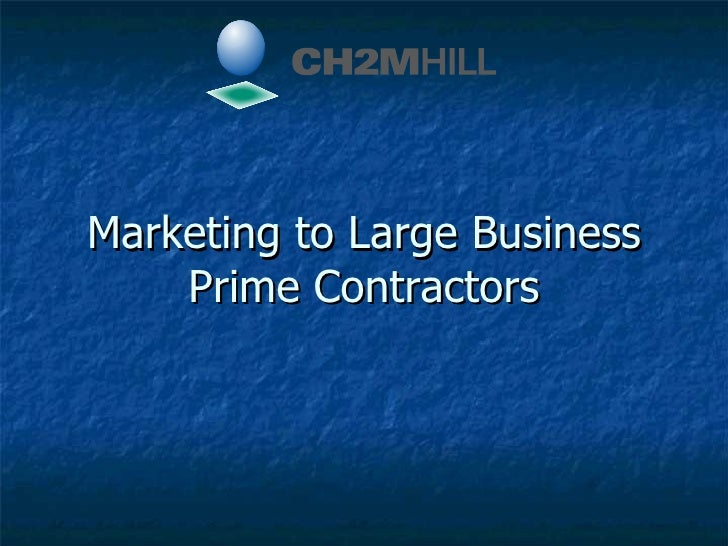 Marketing to Large Business Prime Contractors