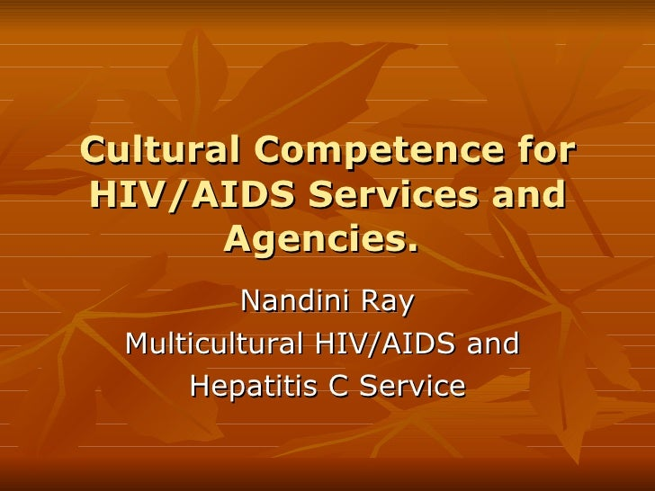 Cultural Competence for HIV/AIDS Services and Agencies