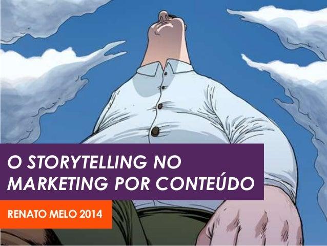 O STORYTELLING NO MARKETING POR CONTEÚDO