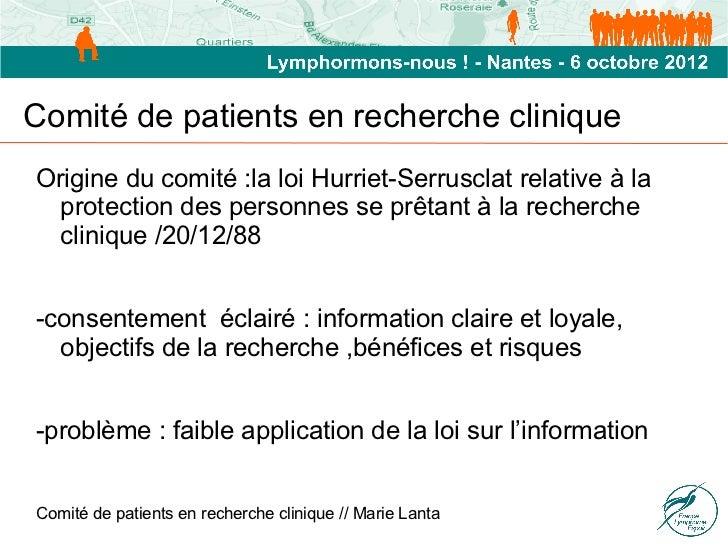 Comité de patients en recherche cliniqueOrigine du comité :la loi Hurriet-Serrusclat relative à la  protection des personn...
