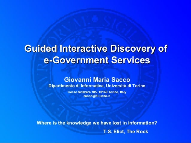 Guided Interactive Discovery ofGuided Interactive Discovery of e-Government Servicese-Government Services Giovanni Maria S...