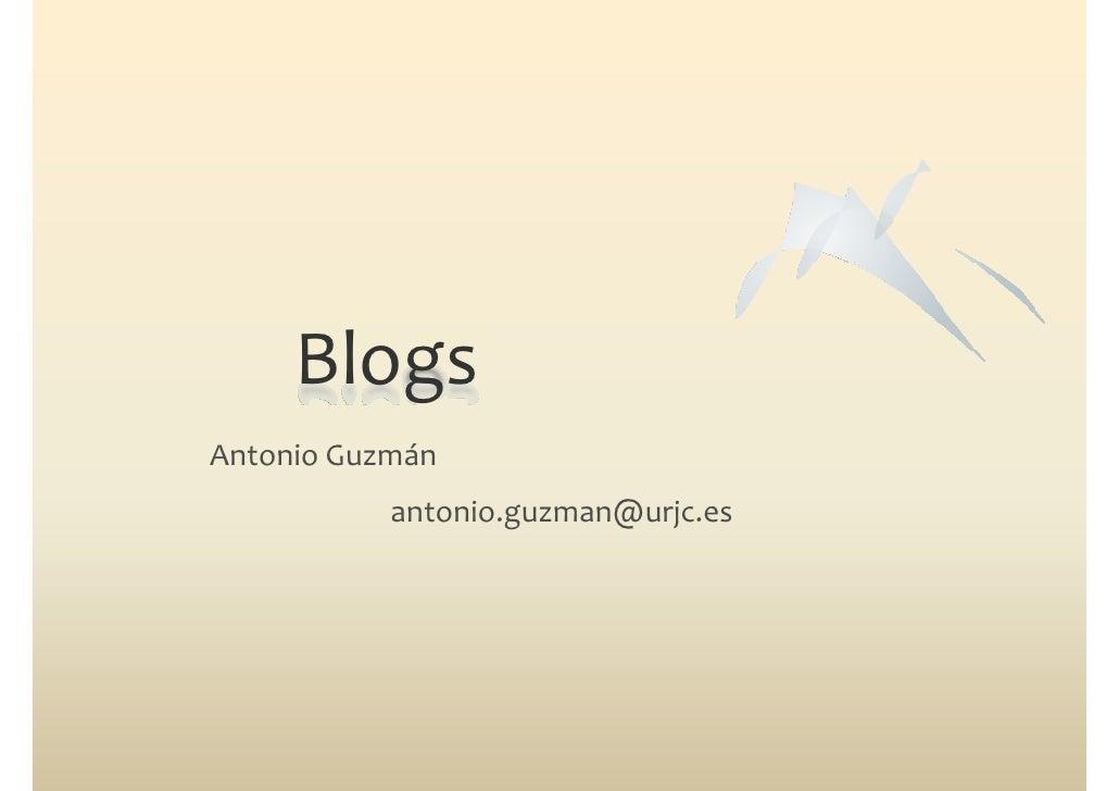 BlogsAntonioGuzmán           antonio.guzman@urjc.es                   g     @ j