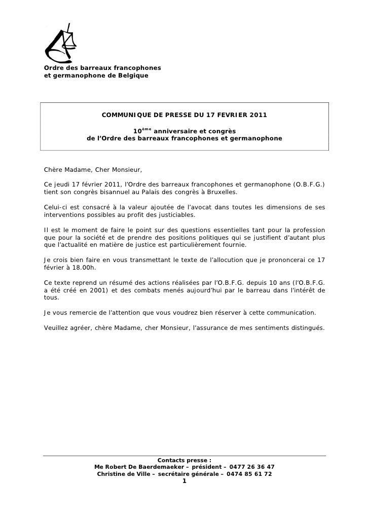 Ordre des barreaux francophoneset germanophone de Belgique                  COMMUNIQUE DE PRESSE DU 17 FEVRIER 2011       ...
