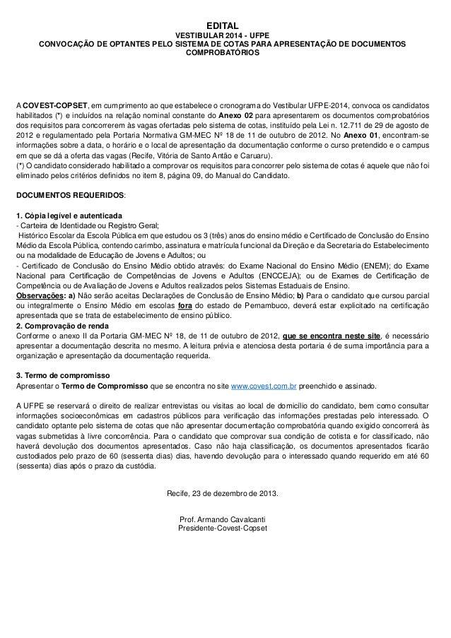 EDITAL  VESTIBULAR 2014 - UFPE CONVOCAÇÃO DE OPTANTES PELO SISTEMA DE COTAS PARA APRESENTAÇÃO DE DOCUMENTOS COMPROBATÓRIOS...
