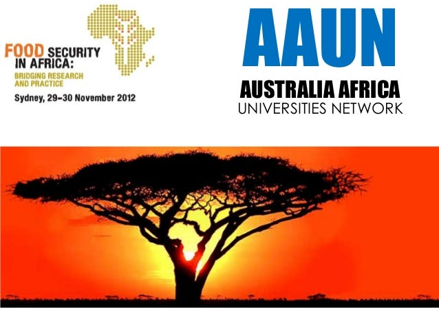 AAUN                           AUSTRALIA AFRICA                          UNIVERSITIES NETWORKA consortium of Australian un...