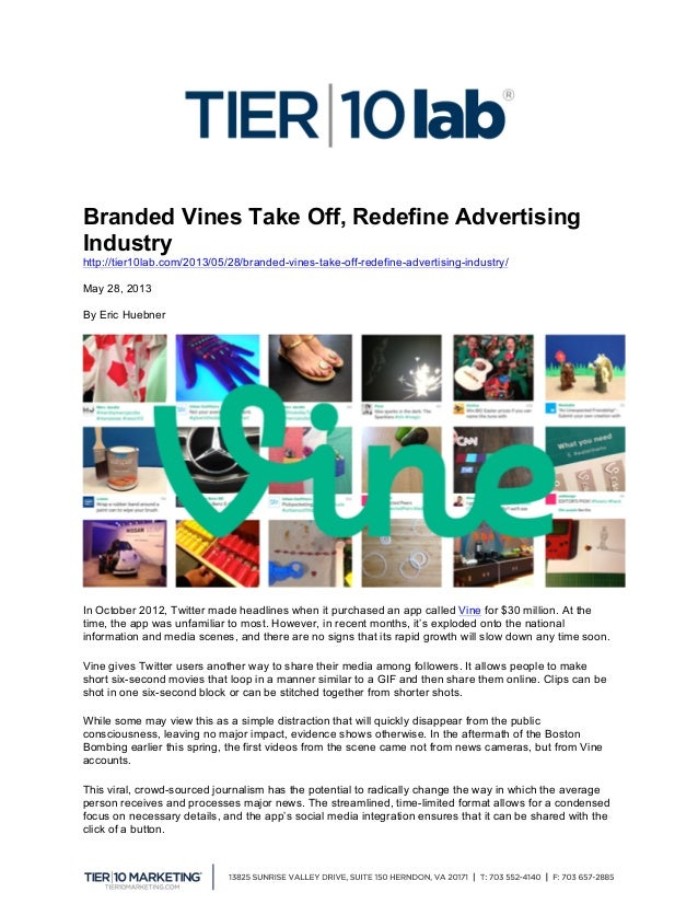 Branded Vines Take Off, Redefine Advertising Industry http://tier10lab.com/2013/05/28/branded-vines-take-off-redefine-ad...