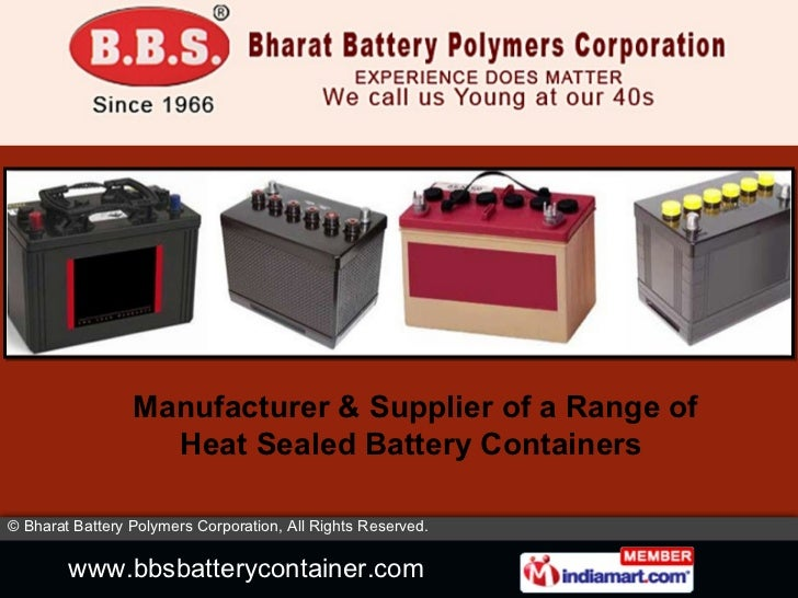 Manufacturer & Supplier of a Range of Heat Sealed Battery Containers