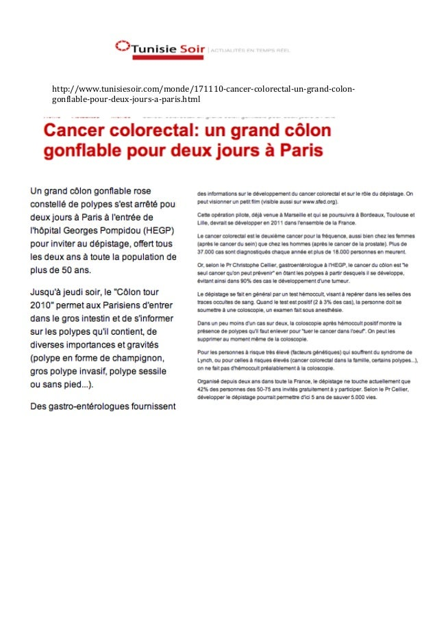 http://www.tunisiesoir.com/monde/171110‐cancer‐colorectal‐un‐grand‐colon‐ gonflable‐pour‐deux‐jours‐a‐paris.html