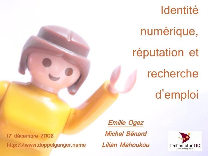 Identité                                            numérique,                                         réputation et      ...