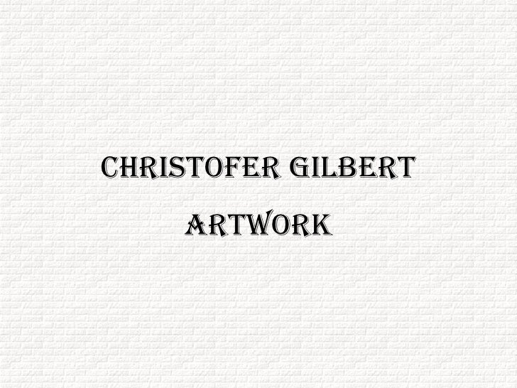 1716 Christofer Gilbert Artwork