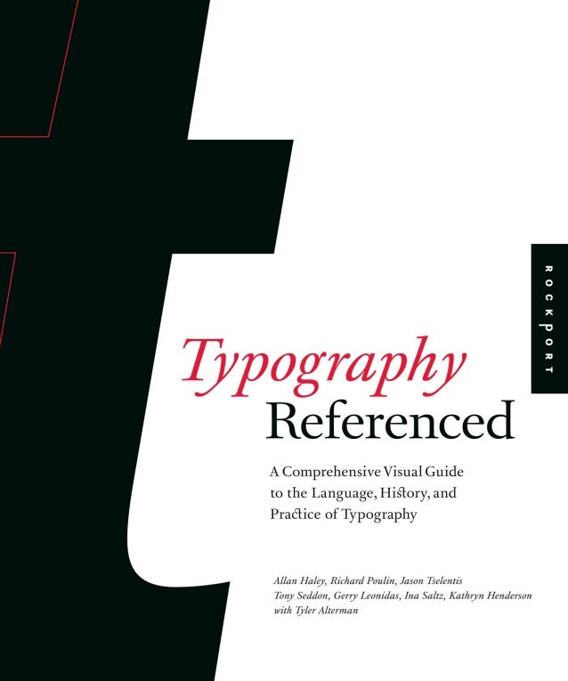 Typography Referenced by Allan Haley (2012)