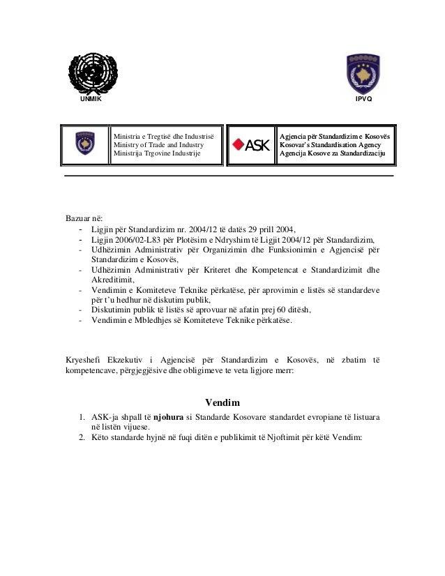 UNMIK  IPVQ  Ministria e Tregtisë dhe Industrisë Ministry of Trade and Industry Ministrija Trgovine Industrije  ASK  Agjen...