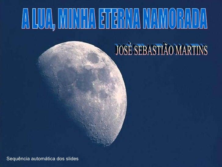 172   a lua, minha eterna namaorada