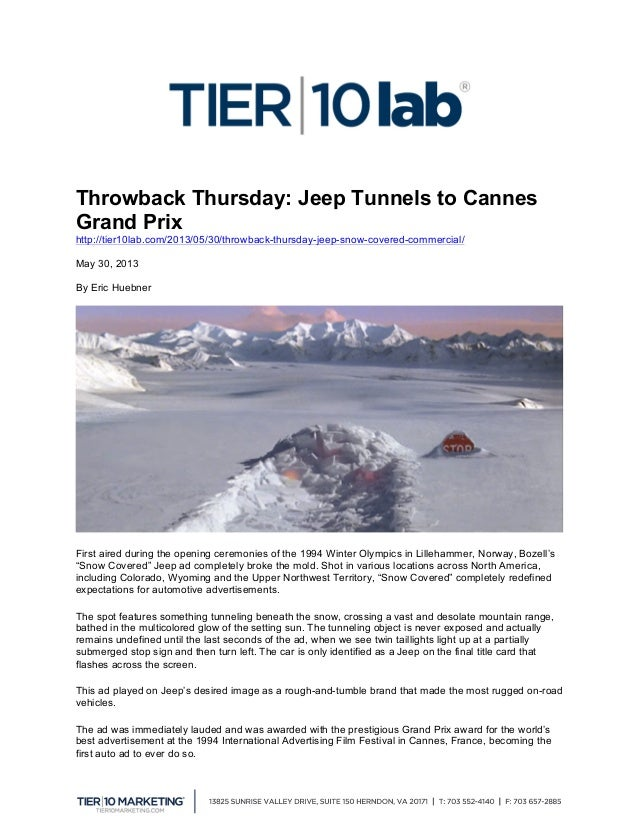 Throwback Thursday: Jeep Tunnels to Cannes Grand Prix http://tier10lab.com/2013/05/30/throwback-thursday-jeep-snow-cover...