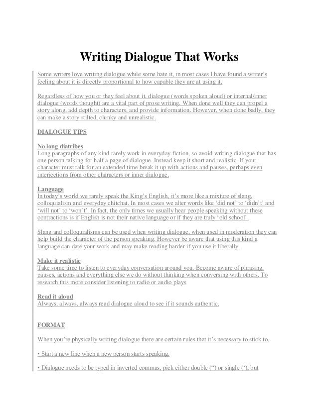 writing dialogue format Search for jobs related to writing dialogue format or hire on the world's largest freelancing marketplace with 14m+ jobs 4,111 writing dialogue format jobs found, pricing in usd.