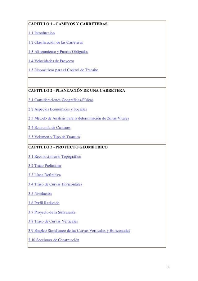 1 CAPITULO 1 - CAMINOS Y CARRETERAS 1.1 Introducción 1.2 Clasificación de las Carreteras 1.3 Alineamiento y Puntos Obligad...