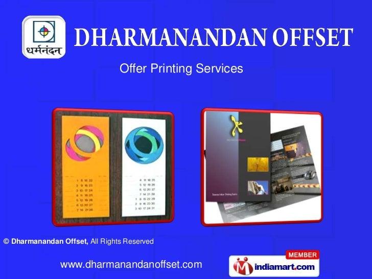 Dharmanandan Offset  Gujarat  india