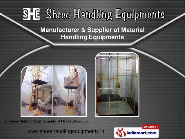 Manufacturer & Supplier of Material      Handling Equipments