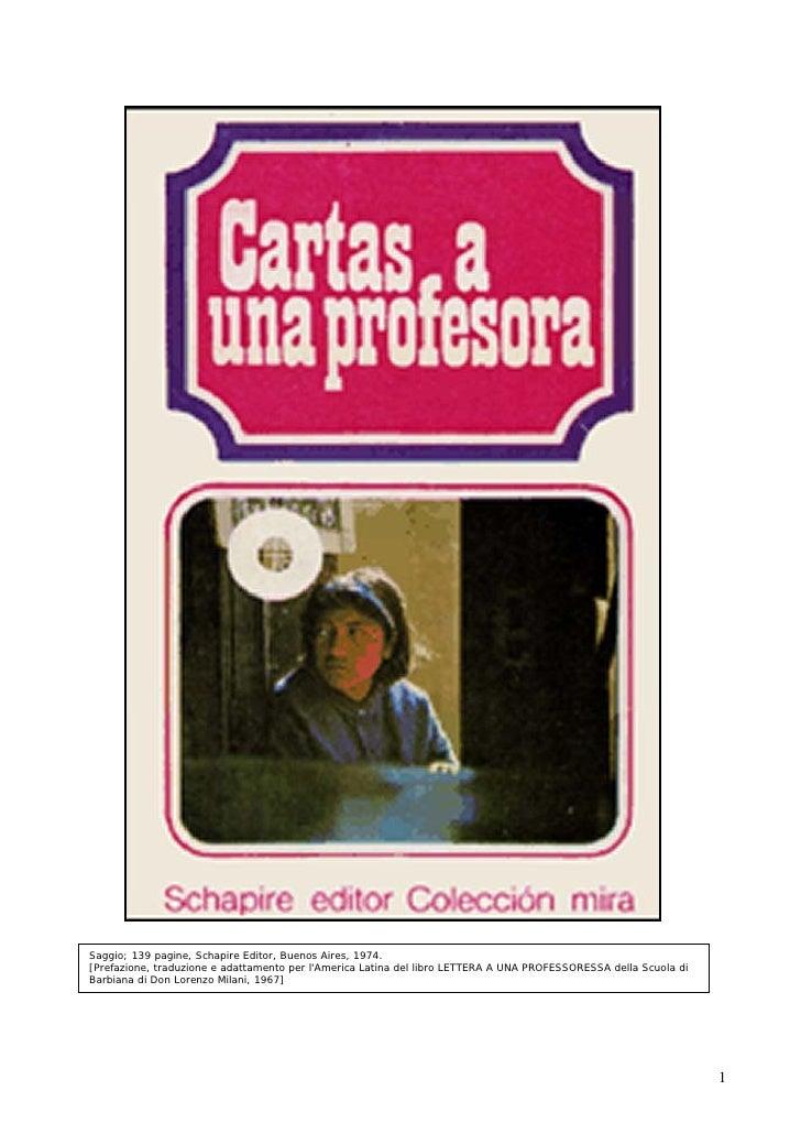 Saggio; 139 pagine, Schapire Editor, Buenos Aires, 1974.[Prefazione, traduzione e adattamento per lAmerica Latina del libr...
