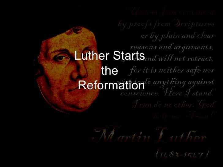 17.3 - Luther Starts The Reformation